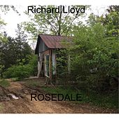 Rosedale by Richard Lloyd