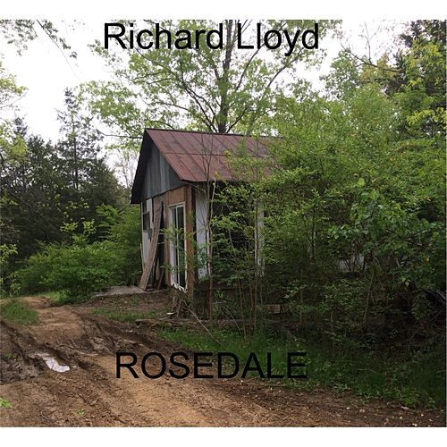 Play & Download Rosedale by Richard Lloyd | Napster