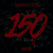 150 by Maître Gims
