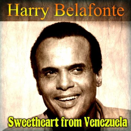 Sweetheart from Venezuela de Harry Belafonte