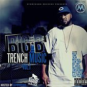 Trench Music, Vol. 1 by Big B