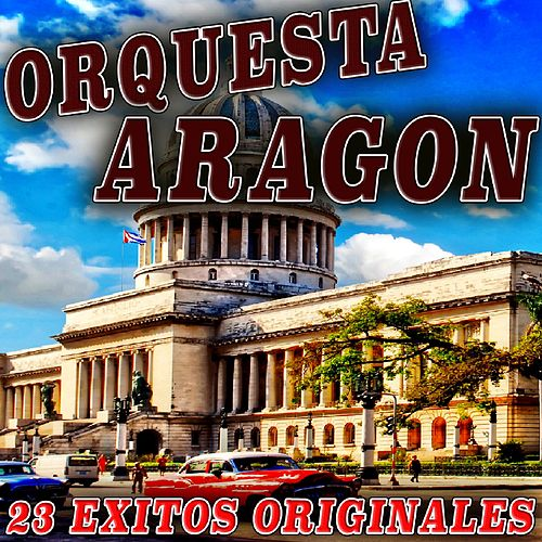 23 Exitos Originales von Orquesta Aragon