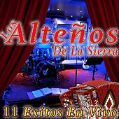 11 Exitos (En Vivo) by Los Alteños De La Sierra