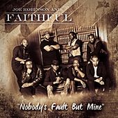 Nobody's Fault but Mine by Joe Robinson