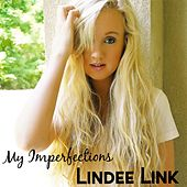 My Imperfections by Lindee Link