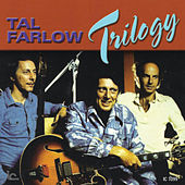 Play & Download Trilogy by Tal Farlow | Napster