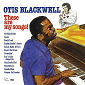 Play & Download These Are My Songs! by Otis Blackwell | Napster