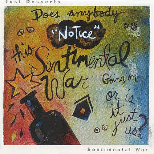 Play & Download Sentimental War by Just Desserts | Napster