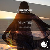 Play & Download How Insensitive by Reunited | Napster