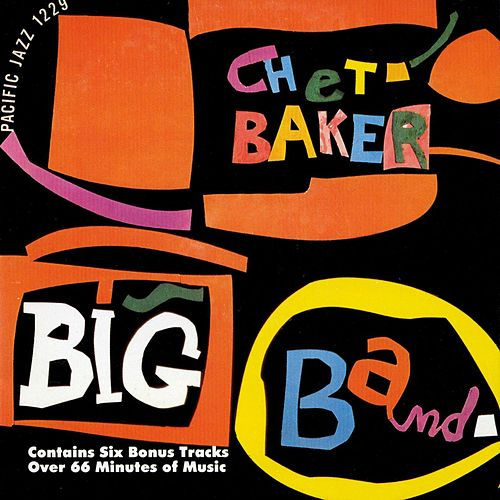 Play & Download Chet Baker Big Band by Chet Baker | Napster