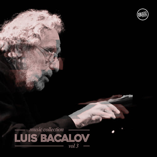 Play & Download Luis Bacalov Music Collection Vol. 3 by Luis Bacalov | Napster