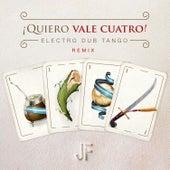 Play & Download Quiero Vale Cuatro ! by Electro Dub Tango | Napster