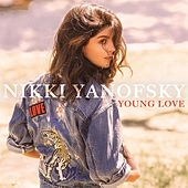 Play & Download Young Love by Nikki Yanofsky | Napster