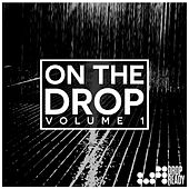 Play & Download On The Drop Volume 1 by Various Artists | Napster