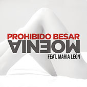 Play & Download Prohibido Besar by Moenia | Napster