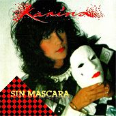 Play & Download Sin Mascara by Karina | Napster