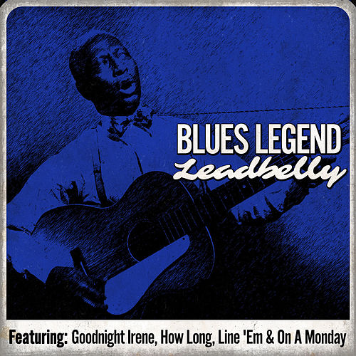 Blues Legend - Leadbelly von Leadbelly