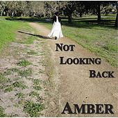 Play & Download Not Looking Back by Amber | Napster