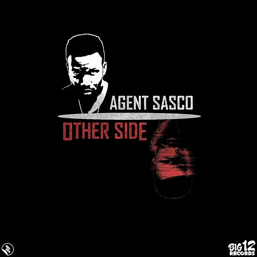 Other Side - Single by Agent Sasco aka Assassin