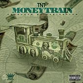Play & Download Moneytrain by TNT | Napster