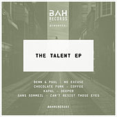 Play & Download The Talent EP by Various Artists | Napster