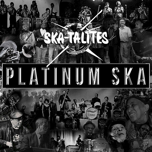 Play & Download Platnuim Ska by The Skatalites | Napster