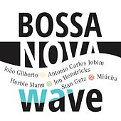 Play & Download Bossa Nova Wave by Various Artists | Napster
