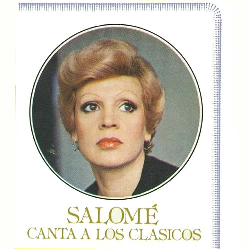 Play & Download Canta a los Clásicos by Salome | Napster