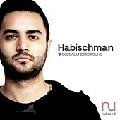 Global Underground: Nubreed 9 - Habischman (Digital Sampler) by Various Artists