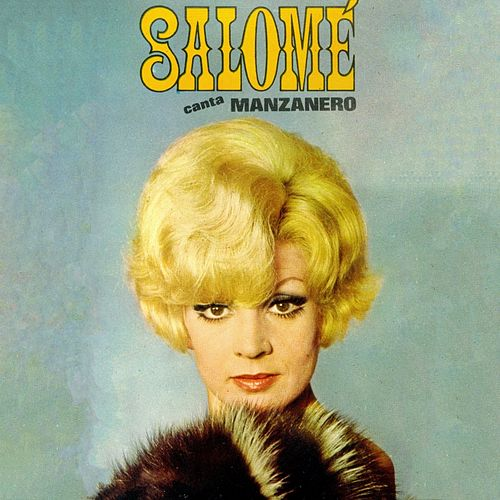 Canta Manzanero by Salome