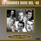 20 Grandes Dúos Del '40 von Various Artists