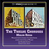 Ben-Hur / King of Kings: The Twelve Choruses by Miklos Rozsa