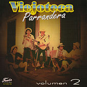 Viejoteca Parrandera, Vol. 2 by Various Artists