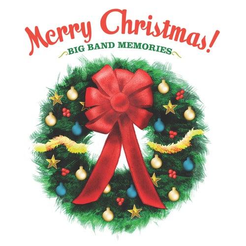 Christmas Big Band Memories by Steve Wingfield