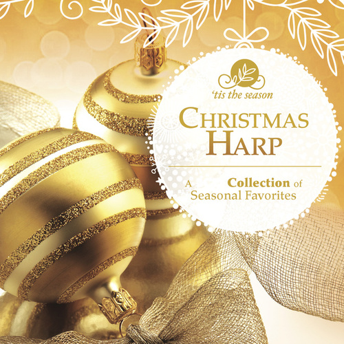 Play & Download Christmas Harp by Bruce Kurnow | Napster