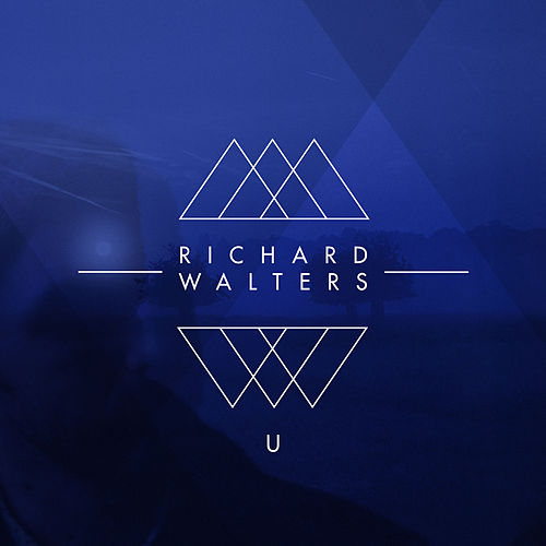 Play & Download U by Richard Walters | Napster