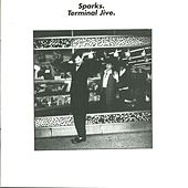 Play & Download Terminal Jive by Sparks | Napster