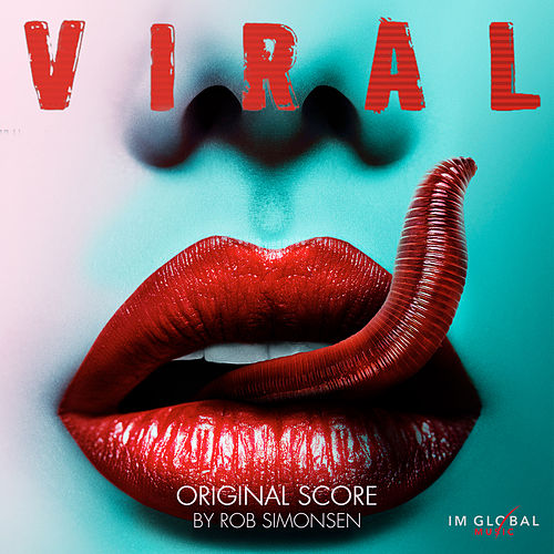 Viral (Original Score) by Rob Simonsen
