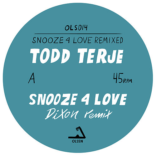 Play & Download Snooze 4 Love (Remixed) by Todd Terje   Napster