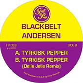 Play & Download Tyrkisk Pepper by Blackbelt Andersen | Napster