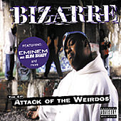 Play & Download Attack Of The Weirdos by Bizarre | Napster