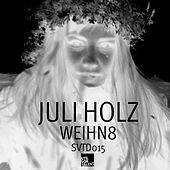 Play & Download Weihn8 by Juli Holz | Napster
