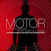 Play & Download Man Made Machine feat. Martin L. Gore (Planetary Assault Systems DNA Interpretation) by Motor | Napster