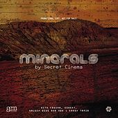 Play & Download Minerals by Secret Cinema | Napster