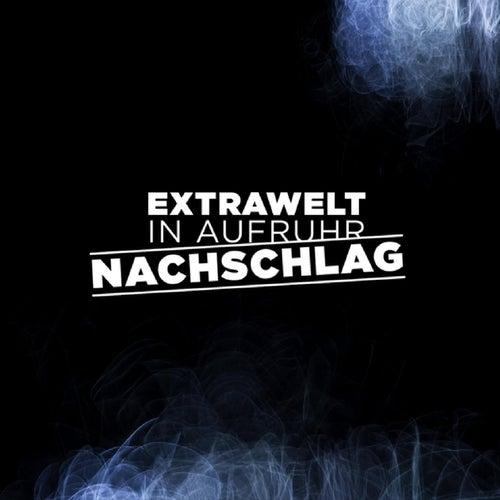 Play & Download In Aufruhr / Nachschlag by Extrawelt | Napster