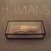 Play & Download Traps by The Humans | Napster