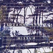 Play & Download Missum by Suzanne Kraft | Napster