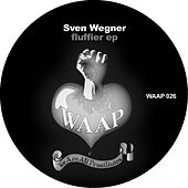 Play & Download Fluffier EP by Sven Wegner | Napster