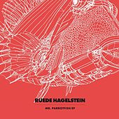 Play & Download Mr. Parrotfish EP by Ruede Hagelstein | Napster