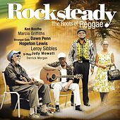 Play & Download Rocksteady - The Roots Of Reggae by Various Artists | Napster